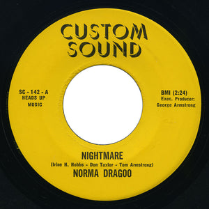 Norma Dragoo - Nightmare / I'll Be Glad To Set You Free - Custom Sound