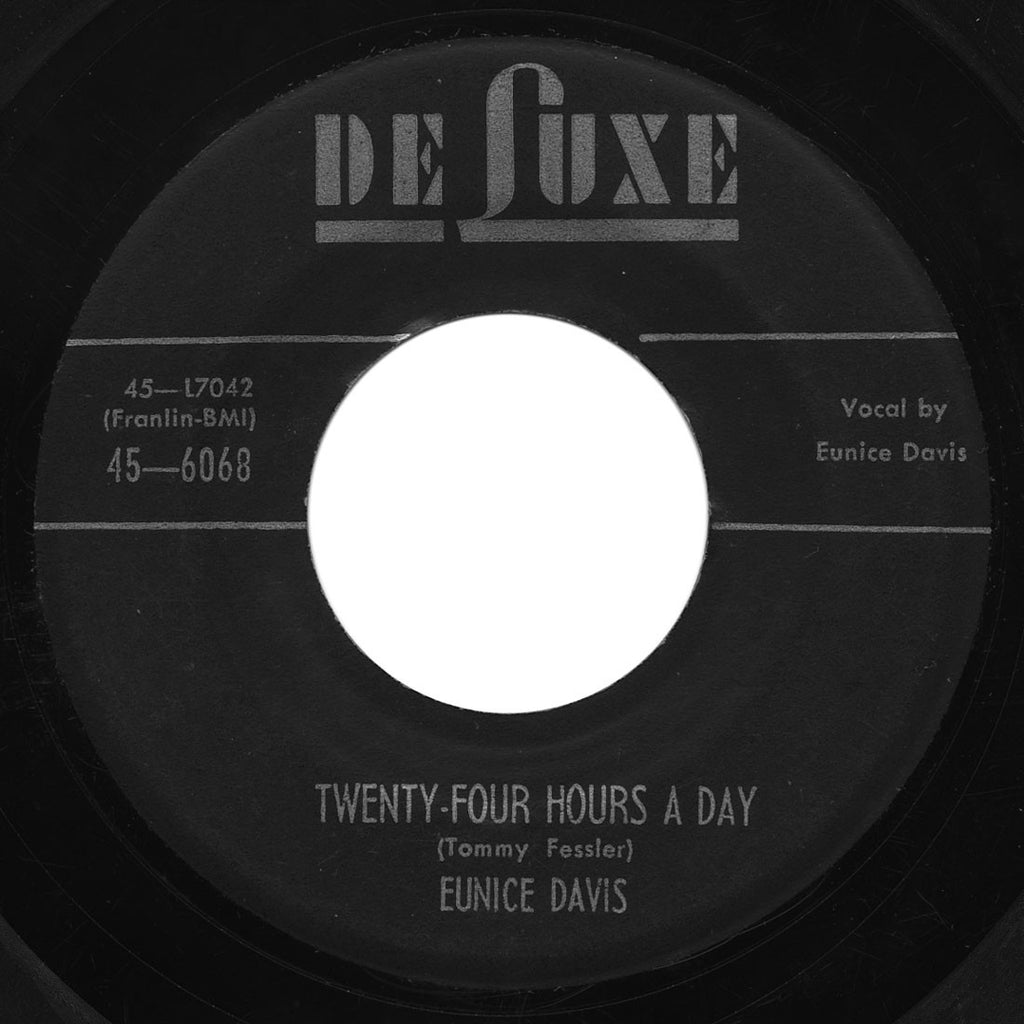 Eunice Davis - Get Your Enjoys / Twenty-Four Hours A Day - DeLuxe