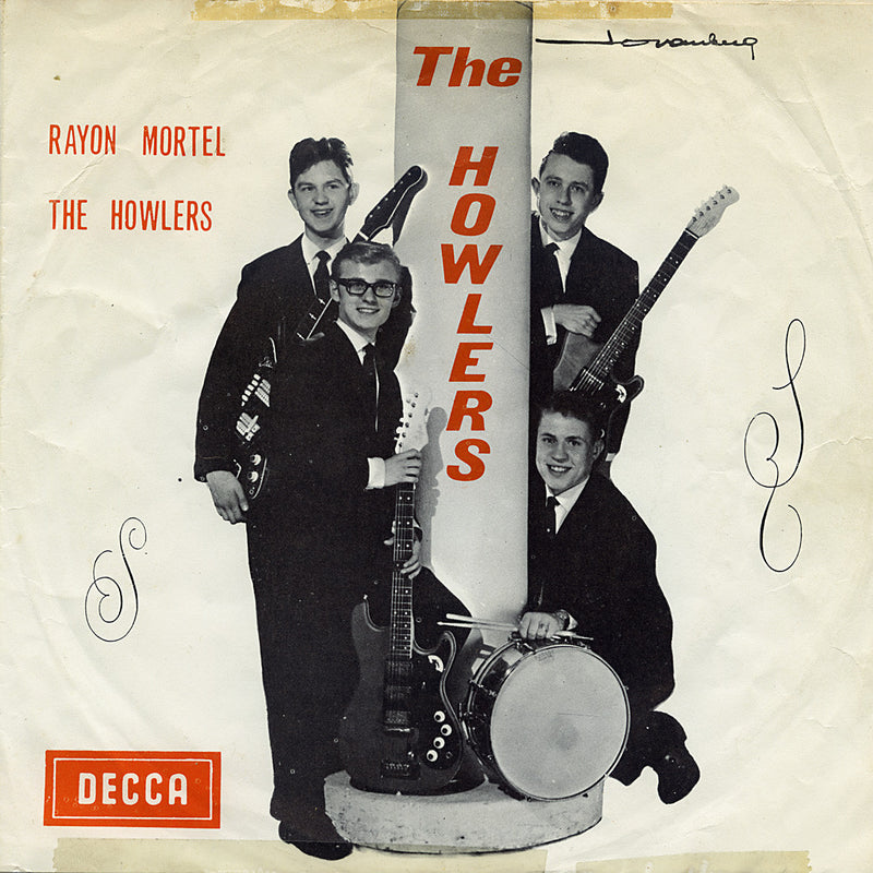 The Howlers – Rayon Mortel / The Howlers – Decca