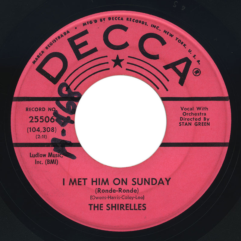 Shirelles – My Love Is A Charm / I Met Him On Sunday – Decca