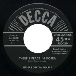 Sister Rosetta Tharpe - There's Peace In Korea / Crying In The Chapel - Decca