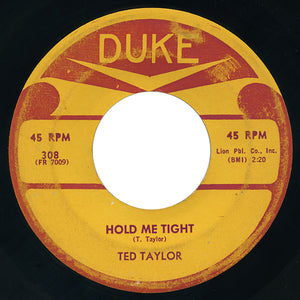Ted Taylor – Hold Me Tight – Duke