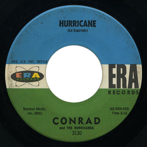Conrad and The Hurricanes - Hurricane / Sweet Love - Era