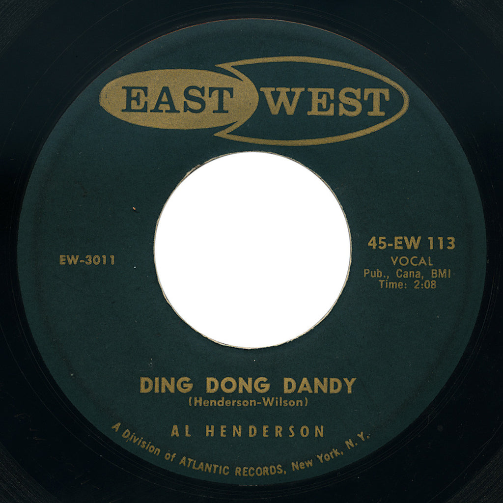 Al Henderson – Ding Dong Dandy – East West