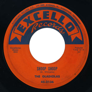Gladiolas - Shoop Shoop / Say You'll Be Mine - Excello