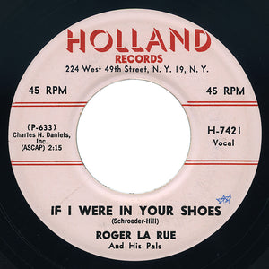 Roger La Rue And His Pals – If I Were In Your Shoes – Holland