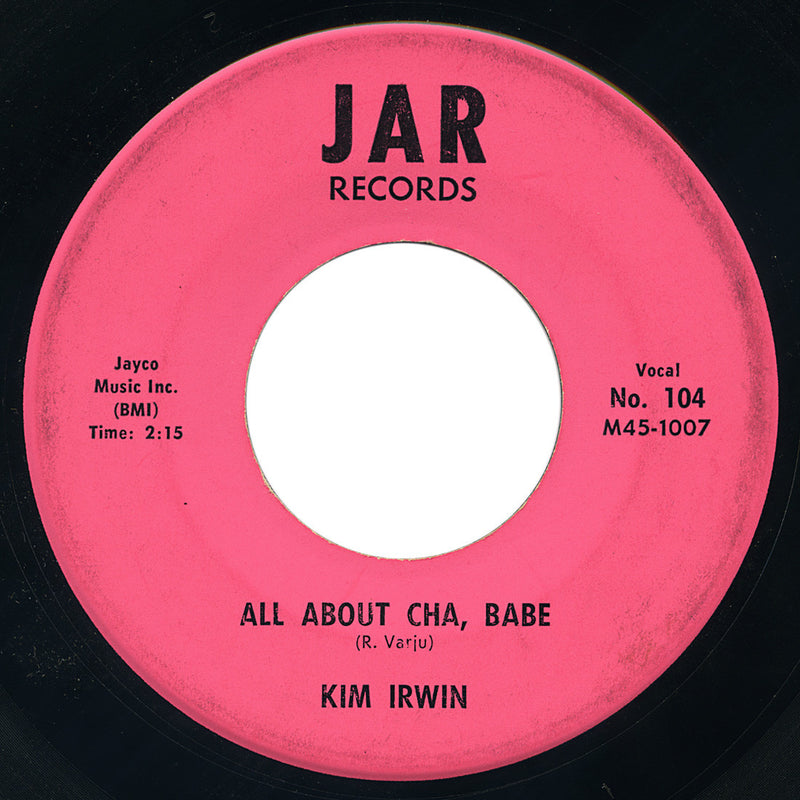 Kim Irwin – All About Cha, Babe – Jar