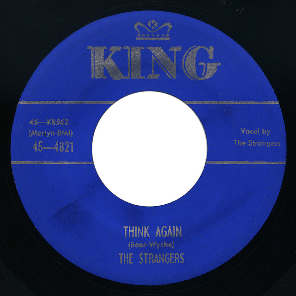Strangers – Without A Friend / Think Again – King
