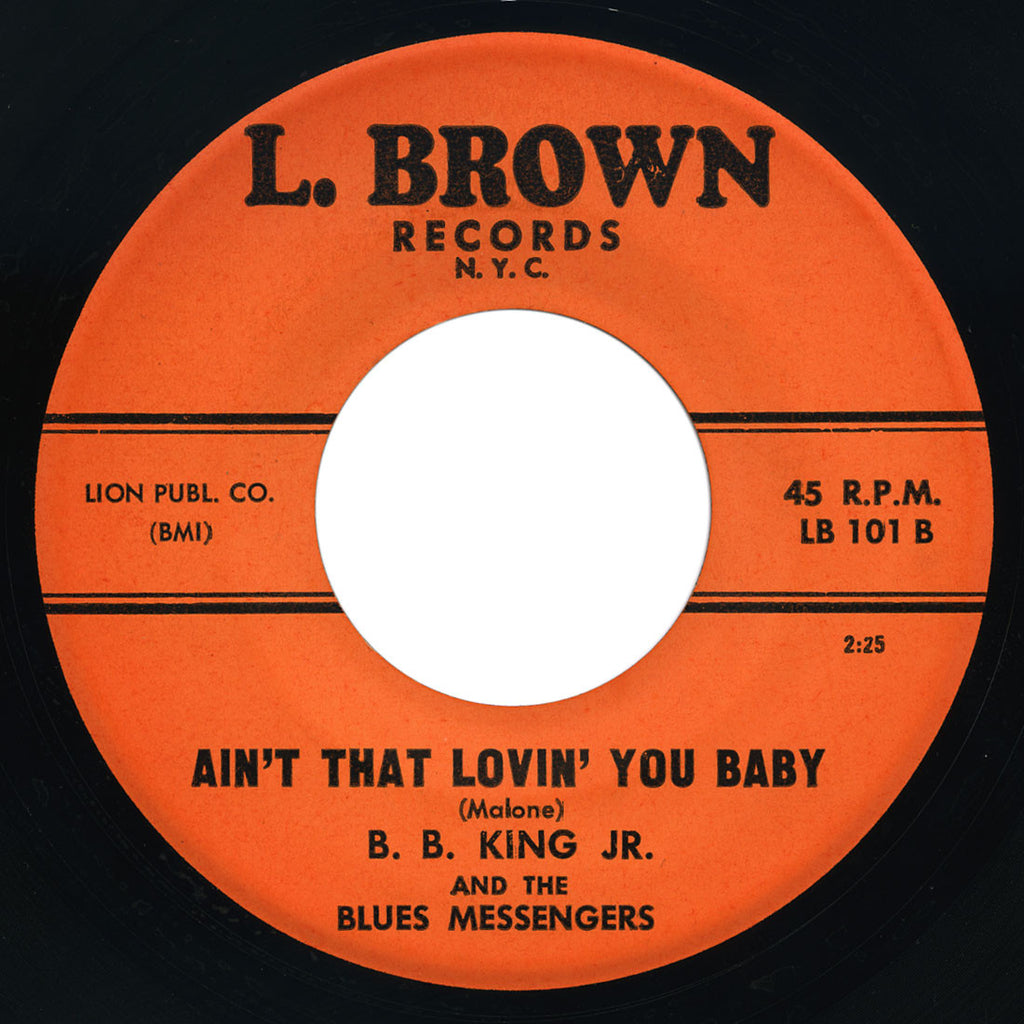 B.B. King Jr. And The Blues Messengers - Ain't That Lovin' You Baby