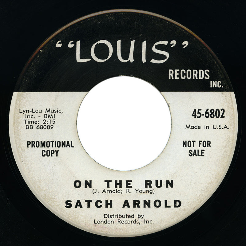 Satch Arnold - On The Run / That Song - Louis