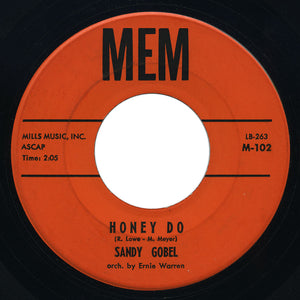 Sandy Gobel - Honey Do / I Kiss My Pillow - Mem
