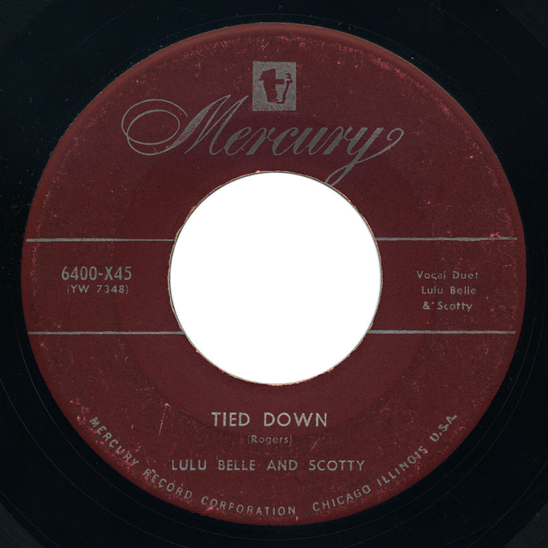 Lulu Belle and Scotty - I'm No Communist / Tied Down - Mercury