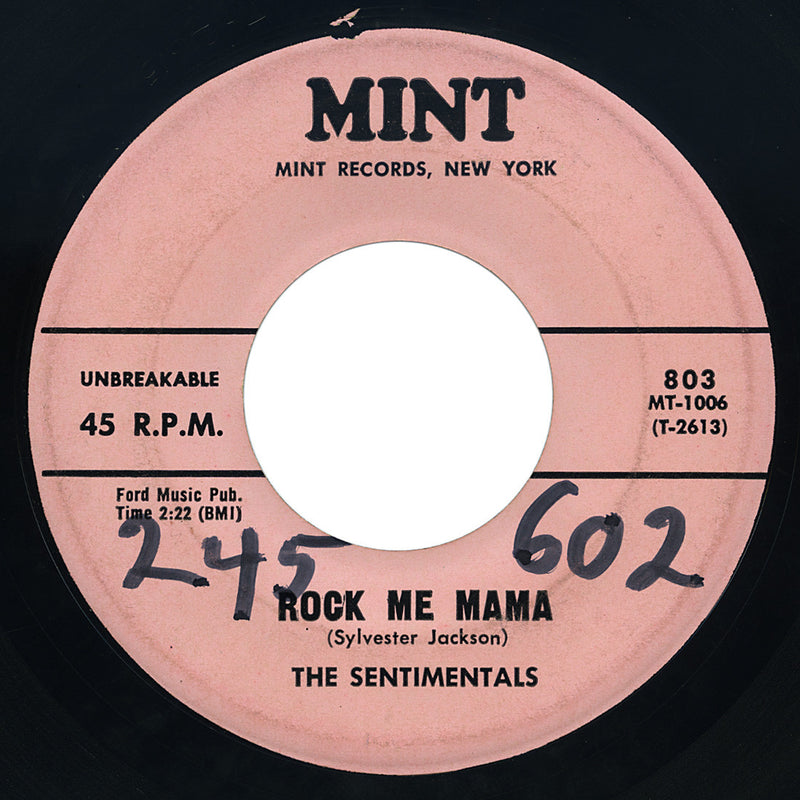 Sentimentals – Rock Me Mama / I'm Your Fool Always – Mint