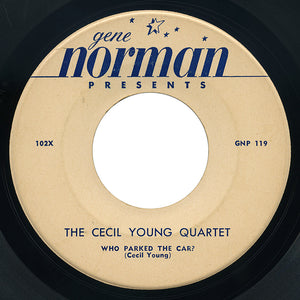 Cecil Young Quartet – Who Parked The Car? – Gene Norman Presents
