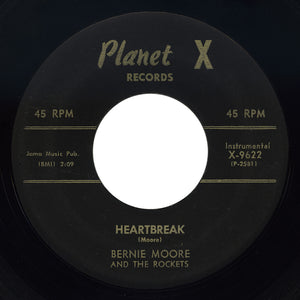 Bernie Moore And The Rockets – Heartbreak – Planet X