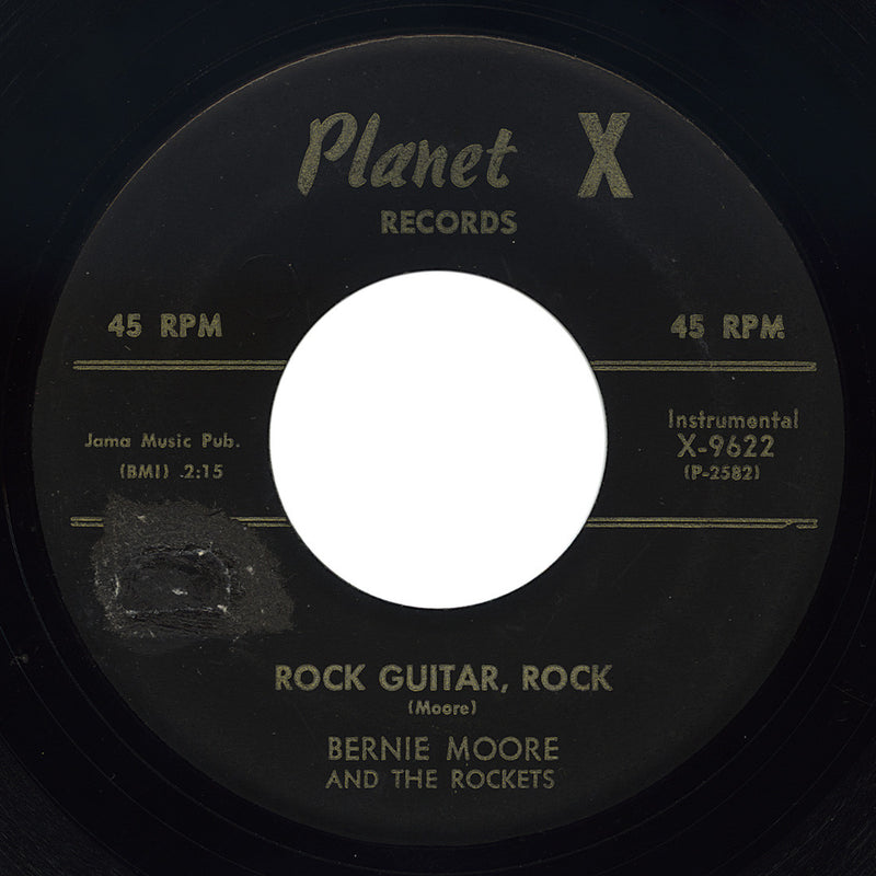 Bernie Moore And The Rockets – Rock Guitar, Rock – Planet X