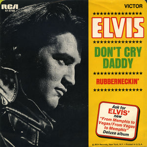 Elvis Presley – Don't Cry Daddy