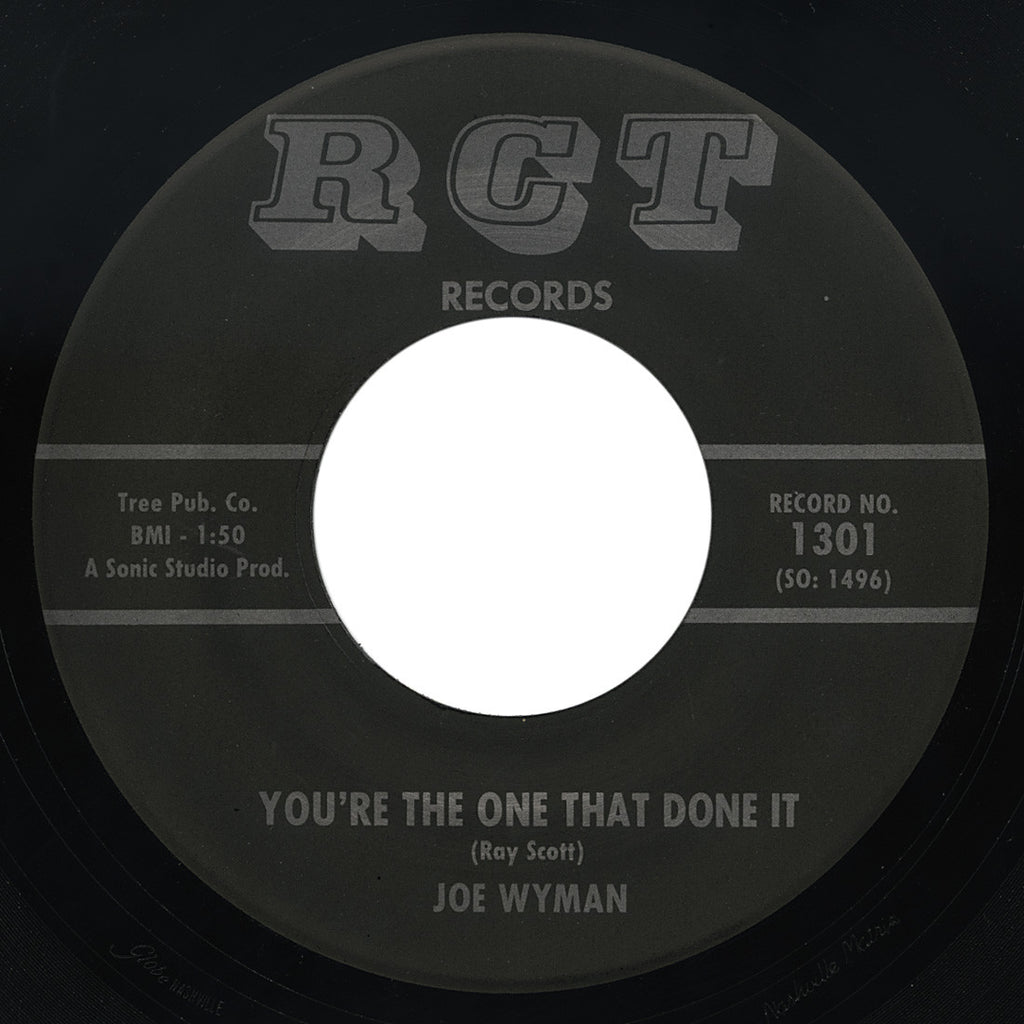 Joe Wyman – You're The One That Done It – RCT