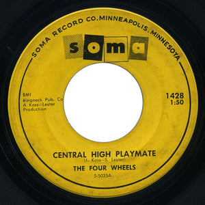 Four Wheels - Cold 45 / Central High Playmate - Soma