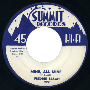 Freddie Beach – Mine, All Mine – Summit