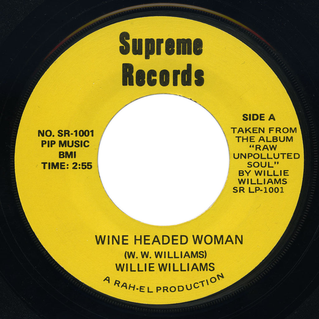 Willie Williams – Wine Headed Woman / Detroit Blues – Supreme