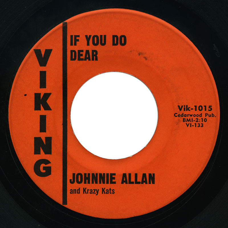 Johnnie Allan and Krazy Kats - South To Louisiana / If You Do Dear - Viking