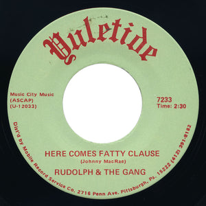 Rudolph & The Gang – Here Comes Fatty Clause