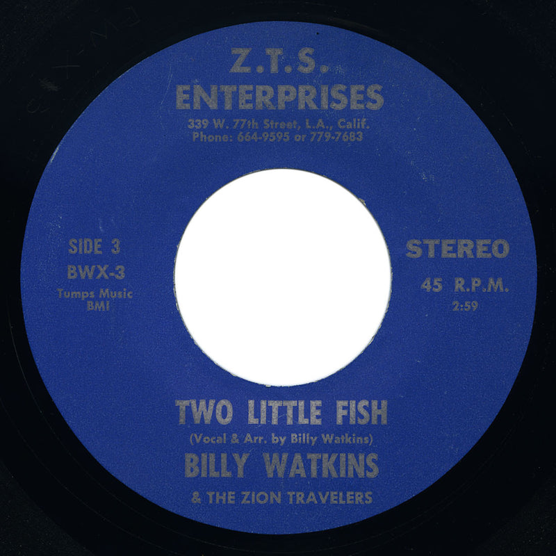 Billy Watkins & The Zion Travelers - Two Little Fish / Even Me - Z.T.S.