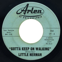 Little Herman – Gotta Keep On Walking – Arlen