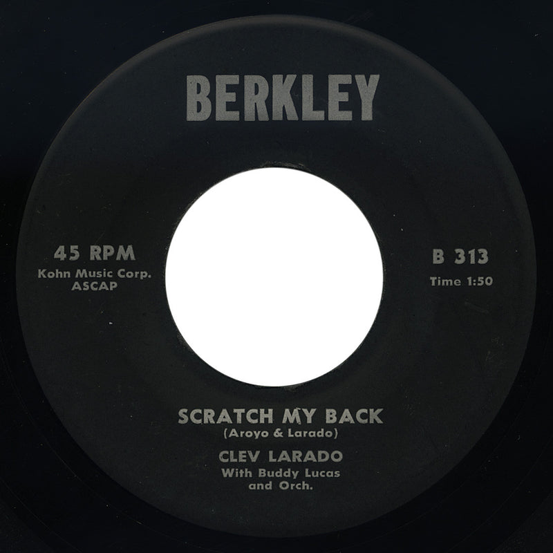 Clev Larado – Scratch My Back – Berkley