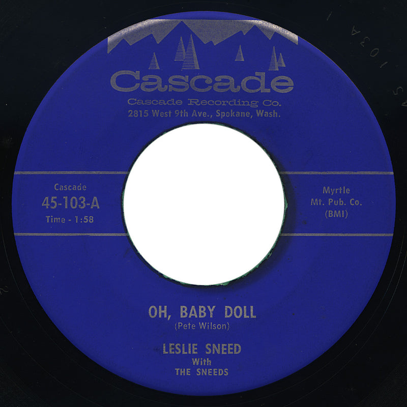 Leslie Sneed with The Sneeds – Oh, Baby Doll – Cascade