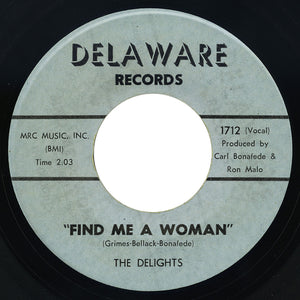 Delights – Find Me A Woman – Delaware