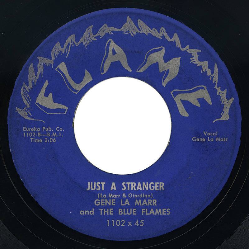 Gene La Marr and The Blue Flames – Just A Stranger – Flame