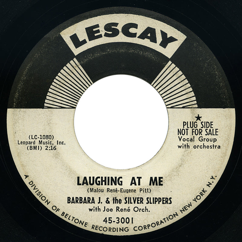 Barbara J. & The Silver Slippers – Laughing At Me – Lescay