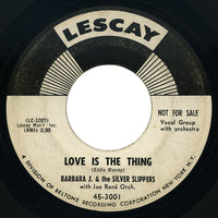 Barbara J. & The Silver Slippers – Love Is The Thing – Lescay
