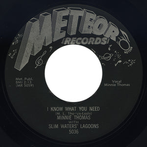 Minnie Thomas with Slim Waters' Lagoons – I Know What You Need – Meteor