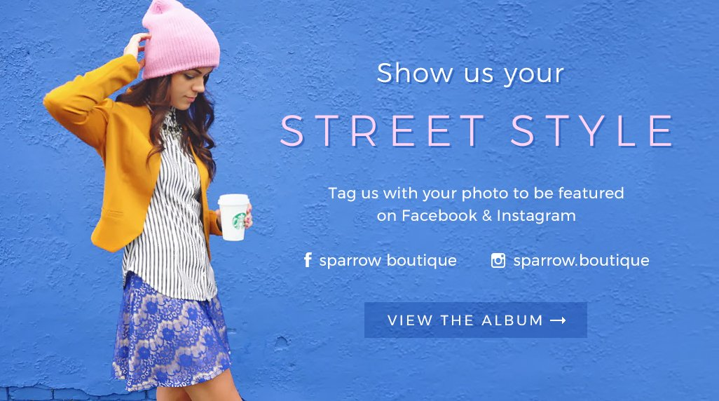 Sparrow Street Style Album on Facebook