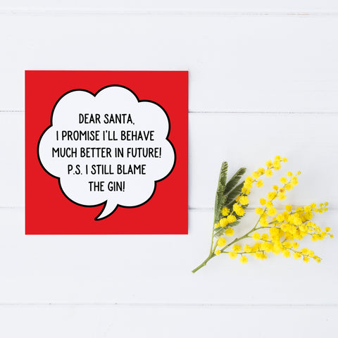 Dear Santa I Blame the Gin Greetings Card - SELLING FAST
