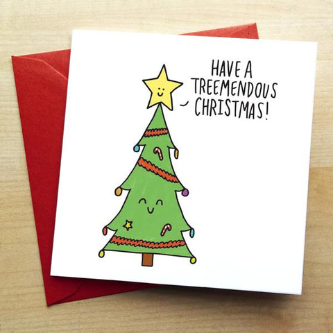 Have a Treemendous Christmas Cute Greeting Card