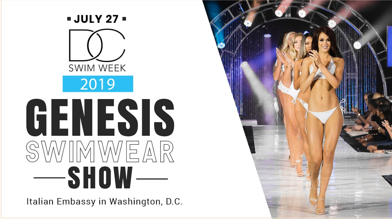 DC Swim Week - Genesis show: July 27th, 2019