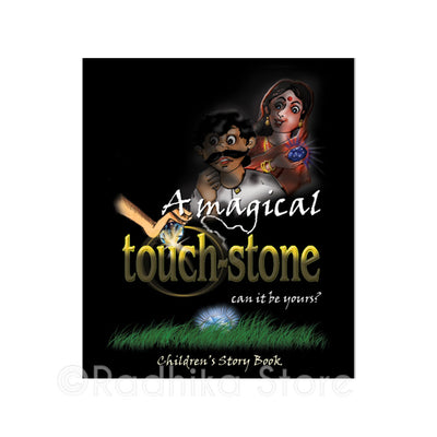 A Magical Touchstone -- Can it be Yours? (Children's Story Book)