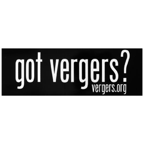 Bumper sticker:  got vergers?
