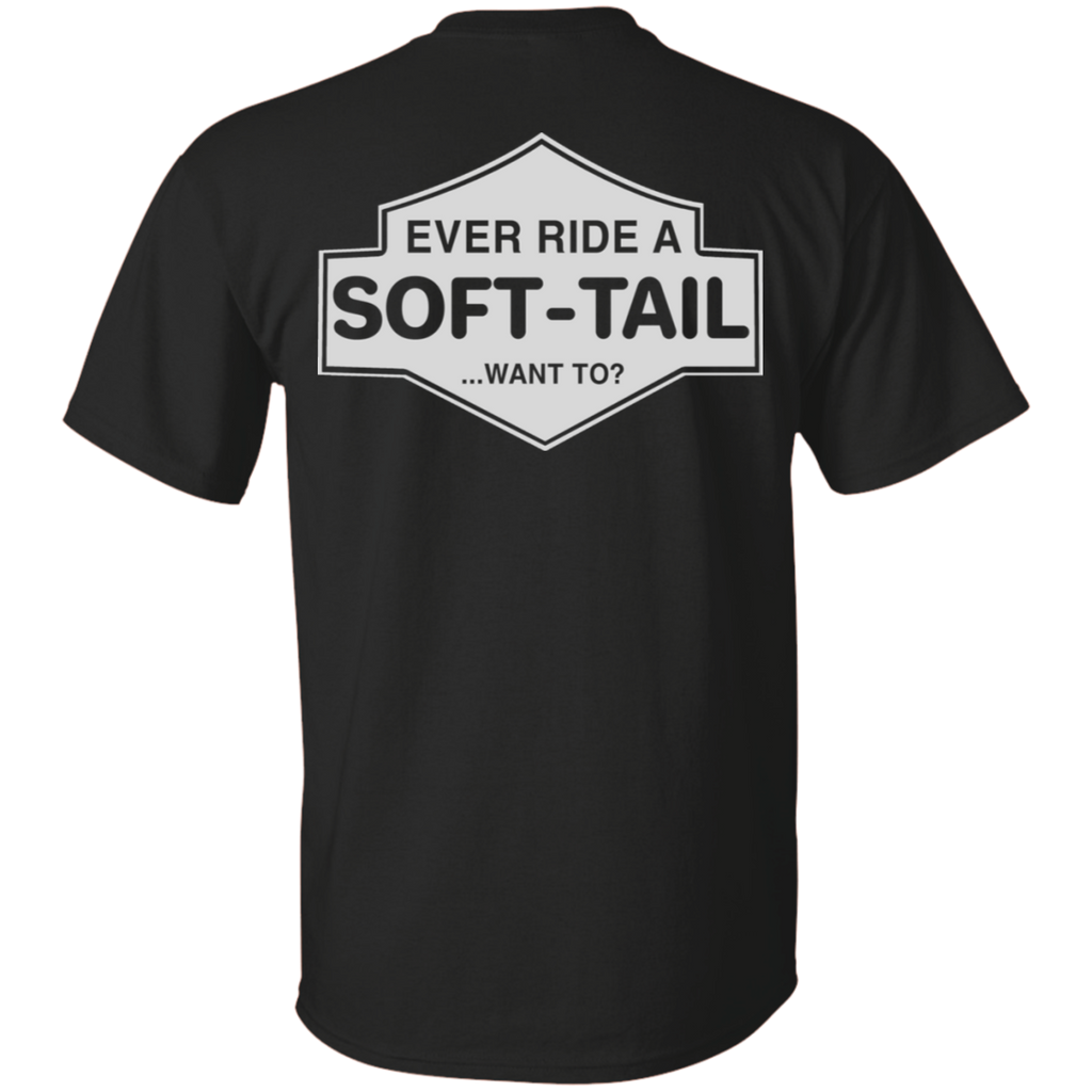 Ever Ride A Soft Tail Shirt