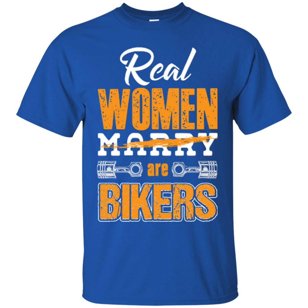 Real Women Are Bikers T-Shirt