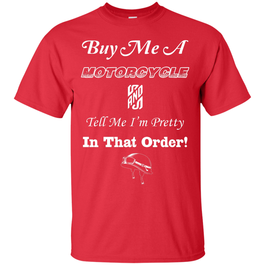 Buy Me A Motorcycle T-Shirt