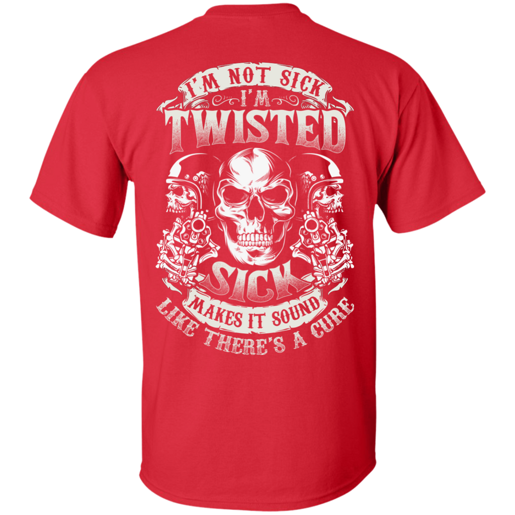 I'm Twisted T-Shirt