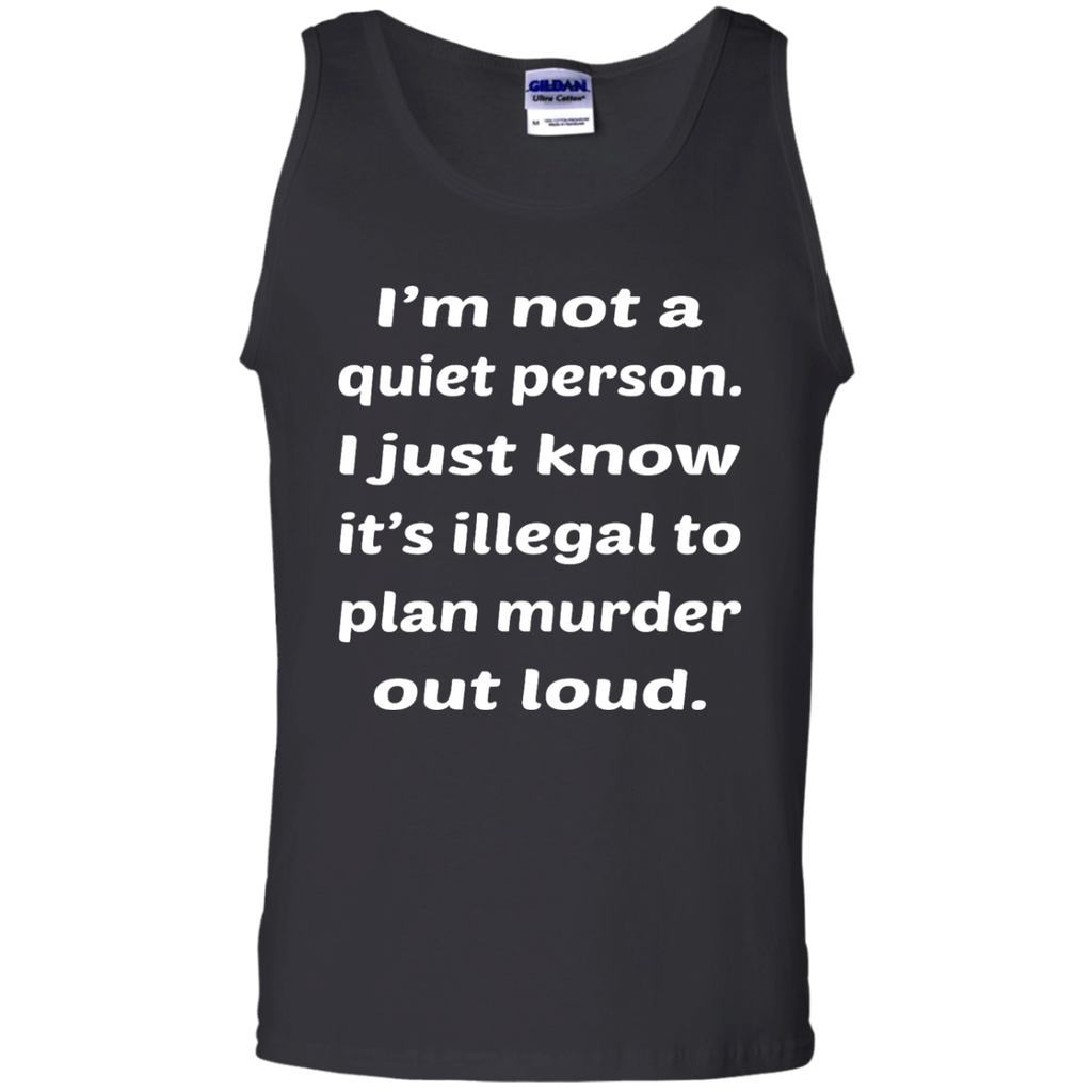 Not A Quiet Person Tank Top