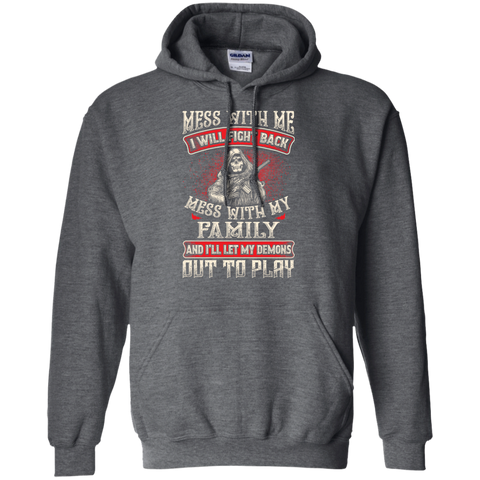 Image of Mess With My Family Hoodie