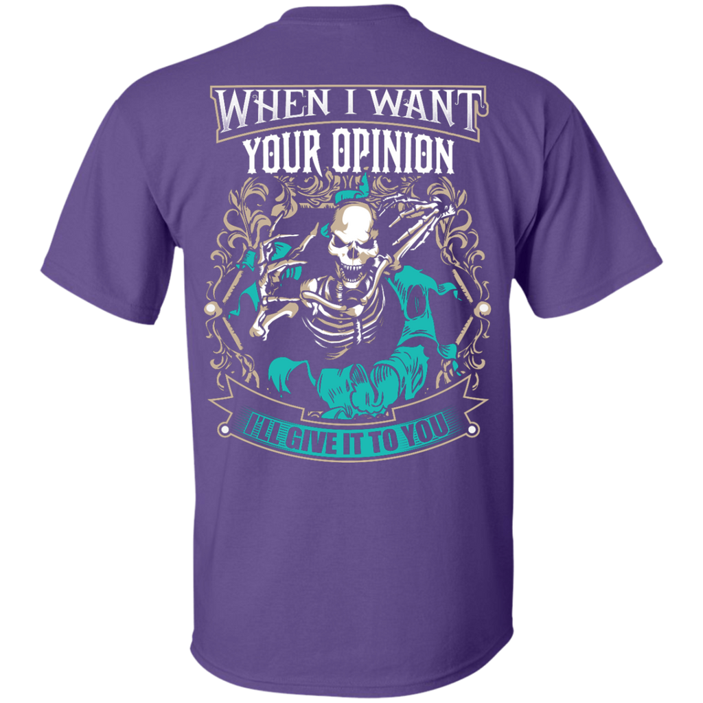 Want Your Opinion T-Shirt