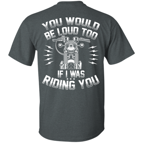 Image of If I Was Riding You T-Shirt